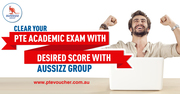 Clear Your PTE Academic Exam with Desired Score with Aussizz Group
