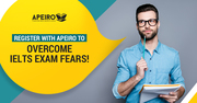 Register with APEIRO to overcome IELTS exam fears!