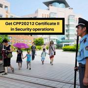 CPP20212 Certificate II in Security Operations