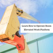 Need Licence to Operate Boom Elevated Work Platform